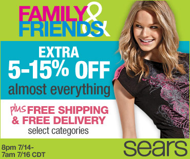 8pm 7/14 - 7am 7/16 CDT - Family & Friends! EXTRA 5-15% off Almost Everything plus FREE Shipping &