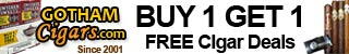 Buy 1 Get 1 FREE Special Offers at GothamCigars.com - get a BOGO today!