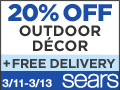 Sears - 20% off Outdoor Decor plus FREE Delivery select Outdoor Living orders $399 & up.
