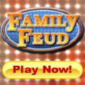 Compete for Cash Prizes Playing Family Feud!