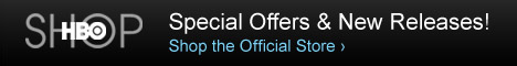Shop for Special Offers at the Official HBO Store, <a rel=nofollow href=