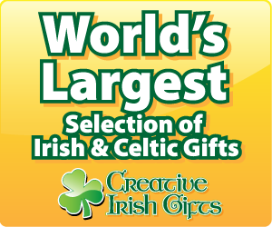 Largest Selection of Irish and Celtic Gifts