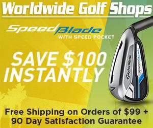 Save $100 on TaylorMade Speed Blade - Shop Worldwide Golf