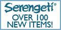 Serengeti - Over 100 New Items