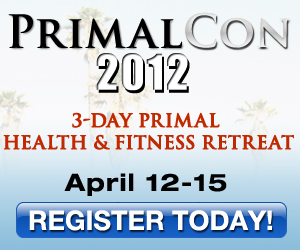 PrimalCon 2012 - 3-Day Health and Fitness Retreat