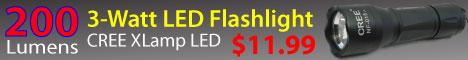 3-Watt LED Flashlight CREE $11.99