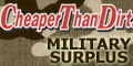 Cheaper Than Dirt! Military Surplus