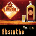 Absinthe - Sure to light a fire under your ass.
