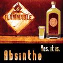 Absinthe - Sure to light a fire under your ass.