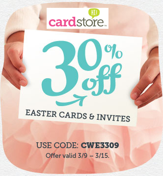 Eggs-ellent Offer! 30% off Easter Cards & Invitations at Cardstore! Use Code: CWE3309, Valid through