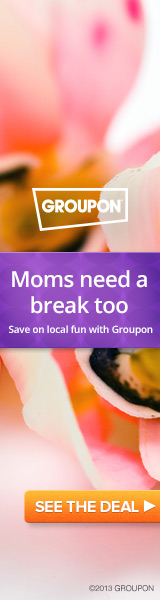 Moms need a break too! Groupon.com
