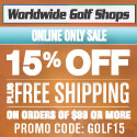 Get 15% Off Orders of $99 or more PLUS Free Shipping at Worldwide Golf Shops. Use Code: GOLF15.