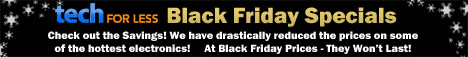Black Friday Specials at Tech For Less