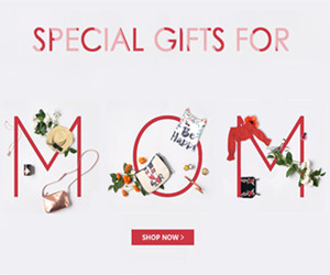 Up to 65% OFF SPECIAL GIFTS FOR MOM.