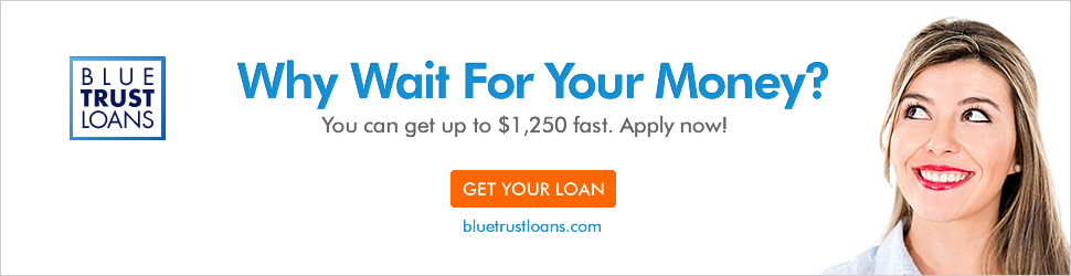 Get up to $1,250 overnight with Blue Trust Loans
