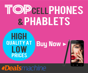 Top Cell Phones and Phablets! High Quality at Low Prices! Dealsmachine.com