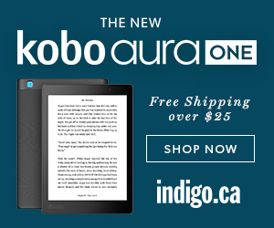 Get the new Kobo Aura One at Indigo.ca!