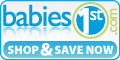 Babies1st : Stop & Save Now!