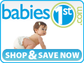 Babies1st: Stop & Save Now!