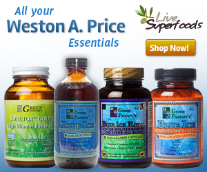 Quality Products that support the Dr. Weston A. Price philosophy.