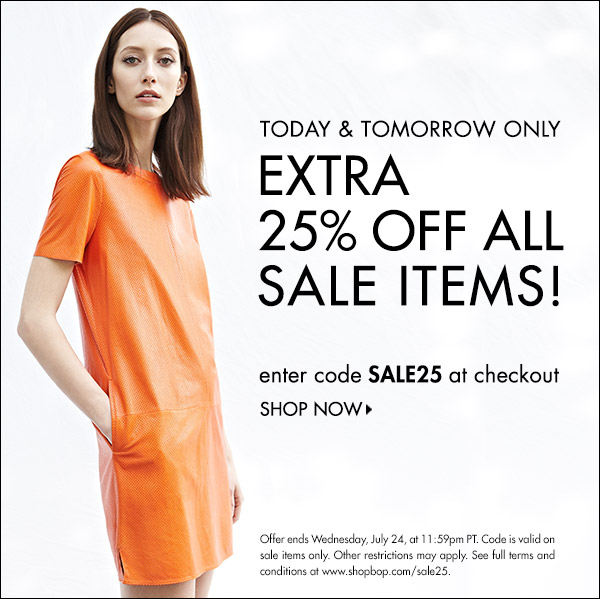 EXTRA 25% Off All Sale Starts Today with code SALE25 at Shopbop!