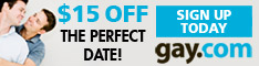 $15 off. The Perfect Date Gay.com