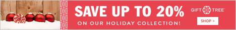 Save Up To 20% On Our Holiday Collection!