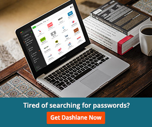 Tired of Searching for Passwords? Get Dashlane FREE and Never Forget Another Password!