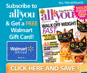 ***EXTENDED! All You Magazine Subscription: $19.95 PLUS get a FREE $5 Walmart Gift Card!