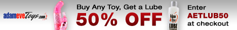 Lube Up! Buy Any Toy, Get a Lube 50% Off