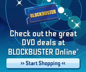 Check out the great DVD deals at BLOCKBUSTER Onlin