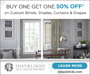 Buy One Get One 50% Off - 3DayBlinds.com (Winter/Spring)