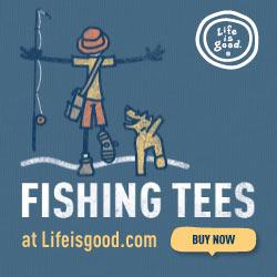 Life is good Fishing Tee Shirt Banners_250x250