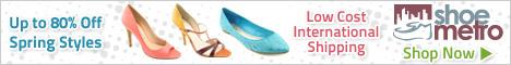 Shoe Metro - Low International Shipping