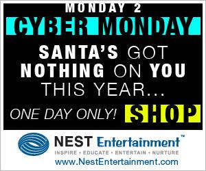 Cyber Monday Deals on NestEntertainment.com