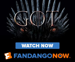 300x250 Binge the Final Season of Game of Thrones on FandangoNOW