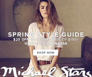 Shop the Michael Stars Spring Style Guide & save $25 on your purchase of $150 or more! Use code: SPR