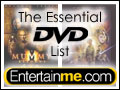 EntertainMe.Com Essential DVD List