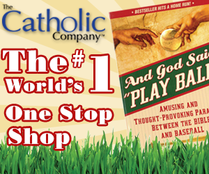 Catholic Company Summer Ad - World's #1 Catholic Shop
