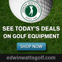 See Today's Deals on Golf Equipment at www.edwinwattsgolf.com
