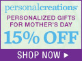 Love Grows Here! 15% off Personalized Mother's Day Gifts from Personal Creations - 120x90