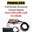Save $50 on Painless Products Trail Rocker Accessory Control System with mail in rebate.