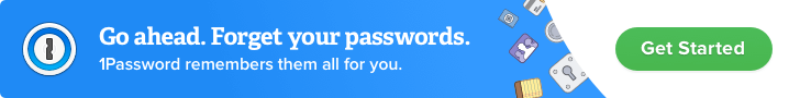 1Password - Go ahead. Forget your passwords.