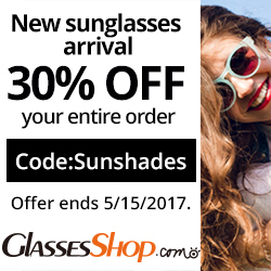 New Sunglasses Arrival! Take 30% off entire order at GlassesShop.com Code SUNSHADES - Ex 5/15/2017