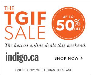 TGIF Sale at Indigo.ca