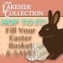 Hop to it! Fill your Easter Basket and Save at the Lakeside Collection