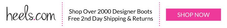 Heels.com Boots- Free Shipping & Returns