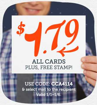 $1.79 All Cards at Cardstore + Free Stamp When We Mail It For You! Use Code: CCA4114, Valid through