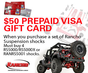 Buy 4 Rancho RS5000, RS5000X or RANSRS5001 Shocks and get a VISA Prepaid Card for $50.00
