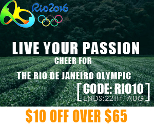 Sitewide 10$ off over $65, live your passion, cheer for the RIO DE JANEIRO OLYMPIC